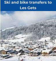 Ski and bike transfers to  Les Gets